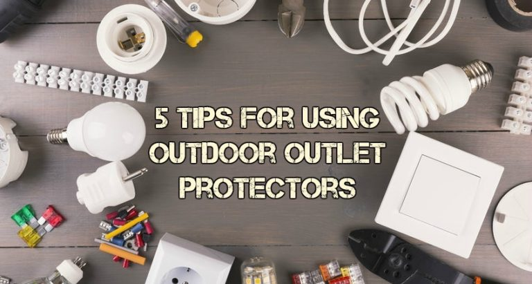 Outdoor Outlet Protector Tips by Premium Electric